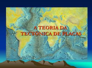 Aula 3 - Deriva Continental e Tectônica de Placas.pdf