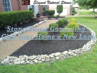 Stone Based Gardening - Give Your Home a New Look.pdf