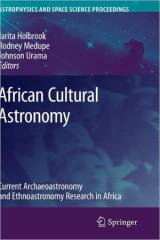 Holbrook, Jarita - African Cultural Astronomy. Current Archaeoastronomy and Ethnoastronomy Research in Africa.pdf