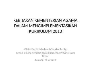 kebijakan implementasi kurikulum 2013.pptx
