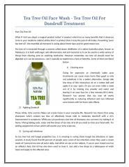 Tea Tree Oil Face Wash - Tea Tree Oil For Dandruff Treatment.doc
