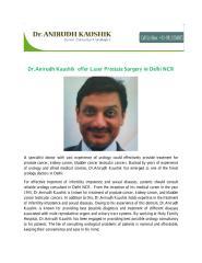 Dr.Anirudh Kaushik  offer Laser Prostate Surgery in Delhi NCR.pdf