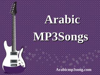 Arabic MP3 Songs(يابتبقىيابتقتلني).pdf