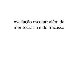 ANDRE_Avaliacao_escolar (3).ppt