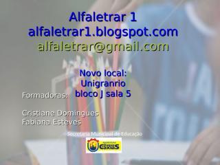 Alfaletrar 1 slide aula 4.ppt